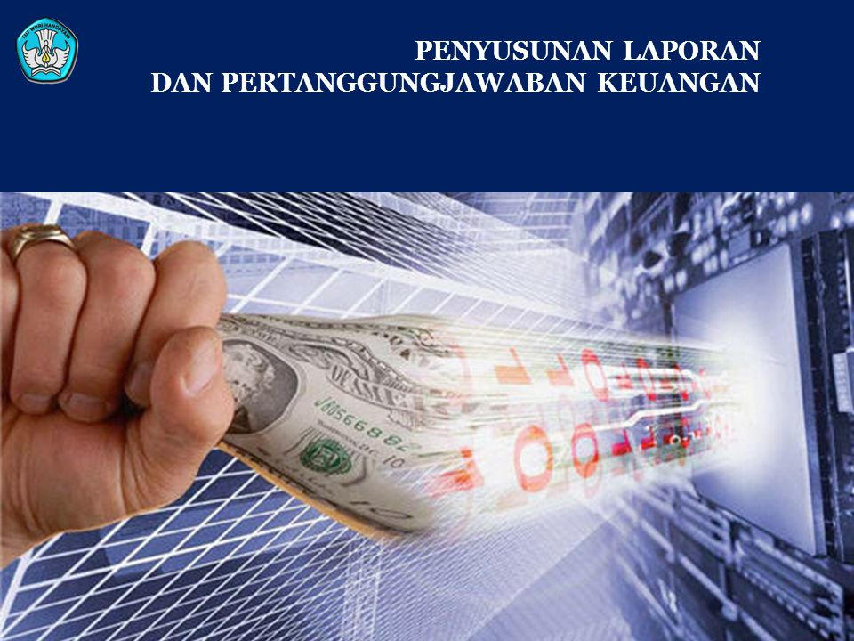 PELAPORAN (1) A.MAKSUD DAN TUJUAN  Memberi pemahaman menyusun laporan pelaksanaan dan pertanggung jawaban keuangan terkait dengan Bantuan  Memberi pemahamanan dan petunjuk tata cara pembukuan dan pelaporan, dokumen pertanggungjawaban, dan penghitungan pajak  Memberi pemahaman dan petunjuk teknis pengadaan barang dan jasa