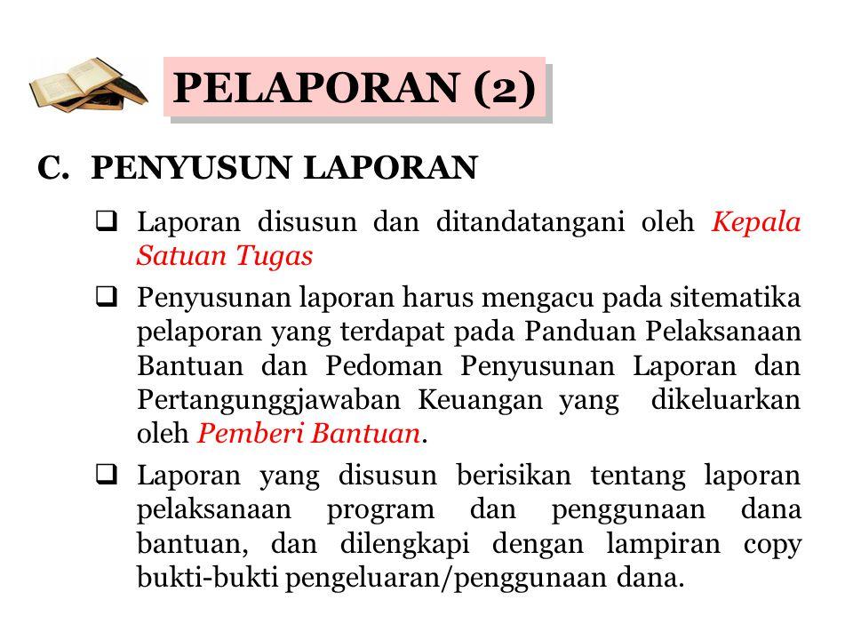 PELAPORAN (3) WAKTU PELAPORAN LAPORAN AWAL LAPORAN AKHIR