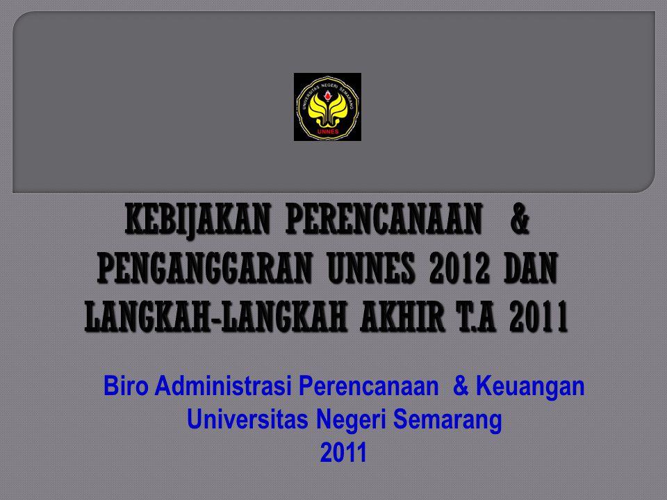 Biro Administrasi Perencanaan & Keuangan Universitas Negeri Semarang 2011
