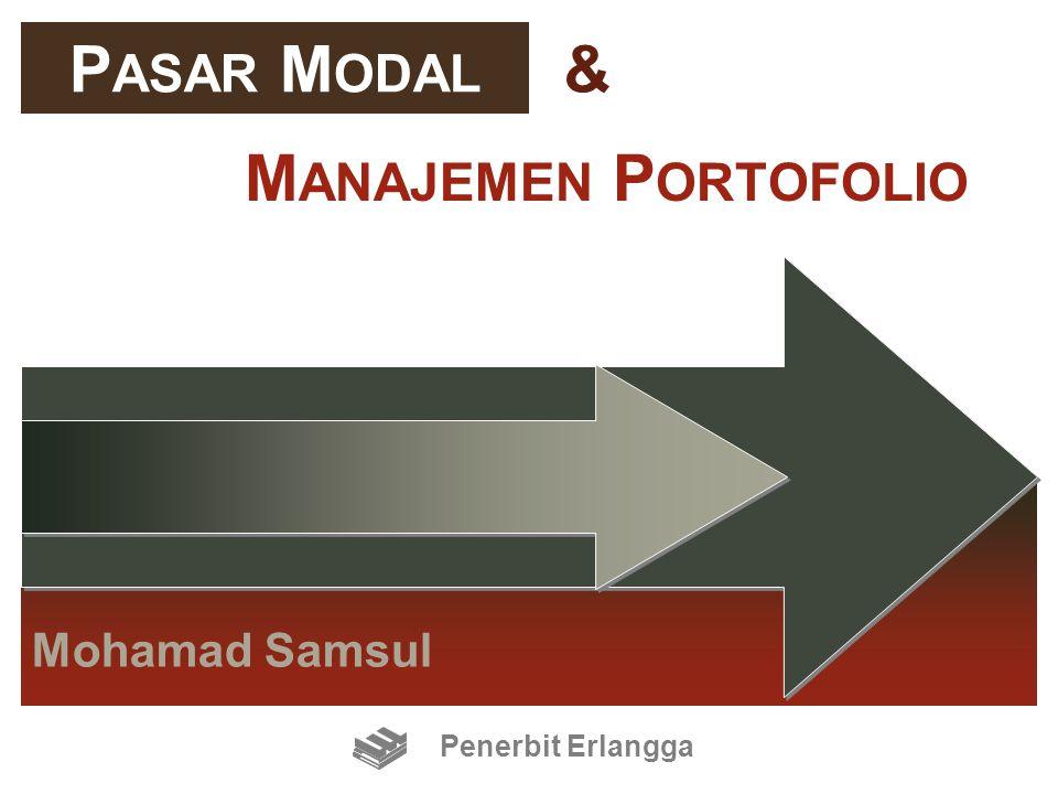 Mohamad Samsul M ANAJEMEN P ORTOFOLIO P ASAR M ODAL & Penerbit Erlangga