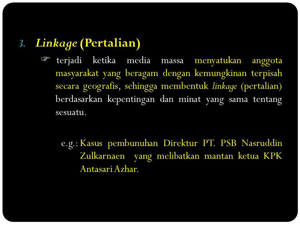 4.Transmission of Values (Penyebaran Nilai-nilai)  disebut juga socialization (sosialisasi).