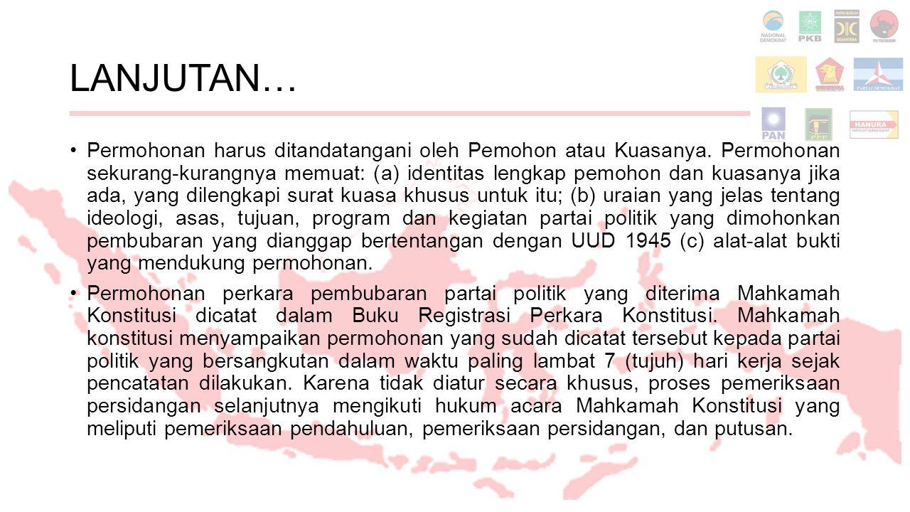 LANJUTAN… Permohonan harus ditandatangani oleh Pemohon atau Kuasanya.