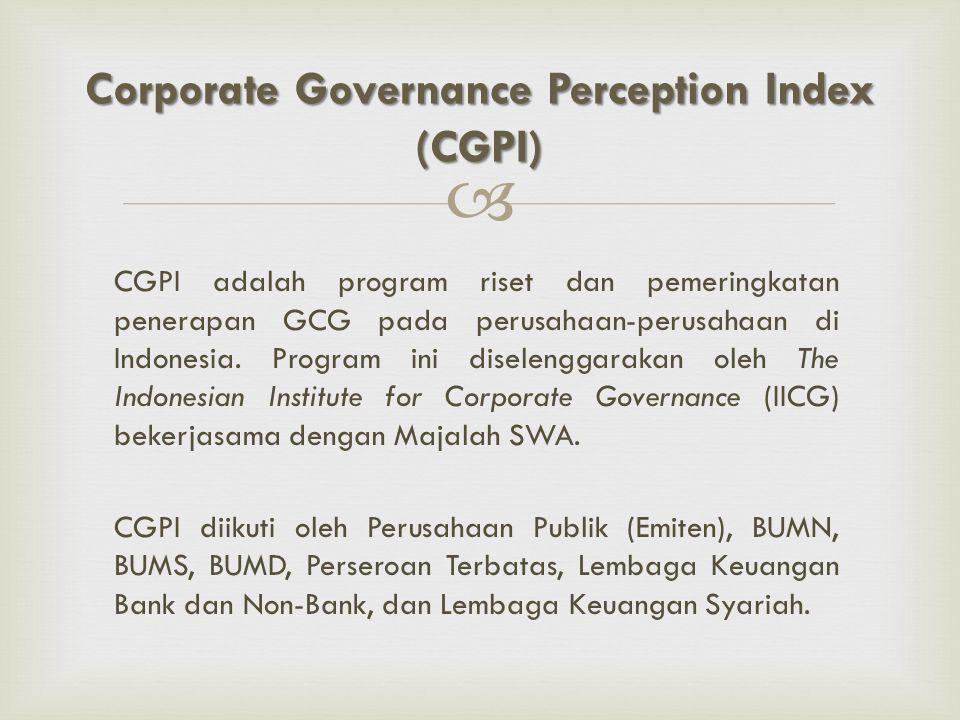  CGPI adalah program riset dan pemeringkatan penerapan GCG pada perusahaan-perusahaan di Indonesia. Program ini diselenggarakan oleh The Indonesian I