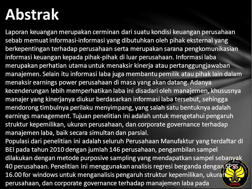 Kata Kunci Ownership Structure, Size, Corporate Governance Dan Earnings Manajemen.