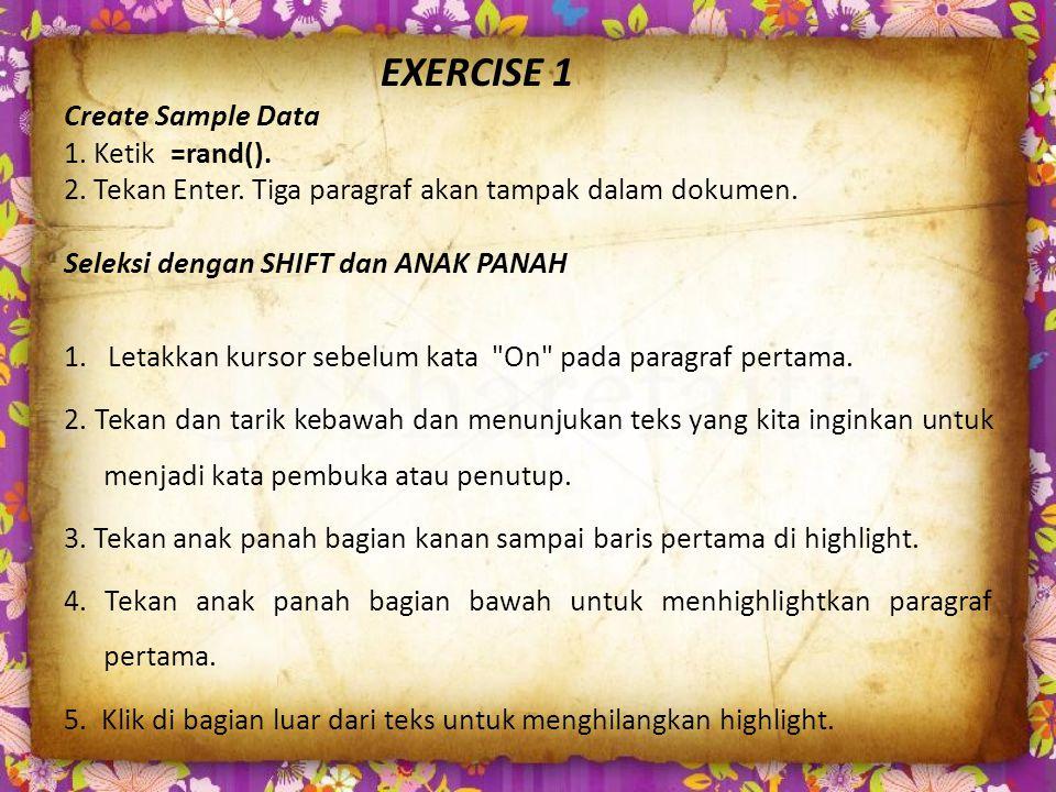 EXERCISE 1 Create Sample Data 1. Ketik =rand(). 2.