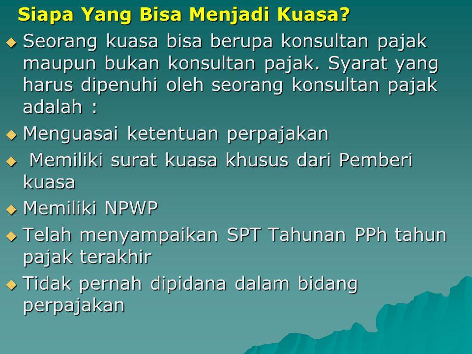 Pasal 32 Ayat (3a) menyatakan bahwa persyaratan serta pelaksanaan hak dan kewajiban kuasa diatur dengan atau berdasarkan Peraturan Menteri Keuangan. U