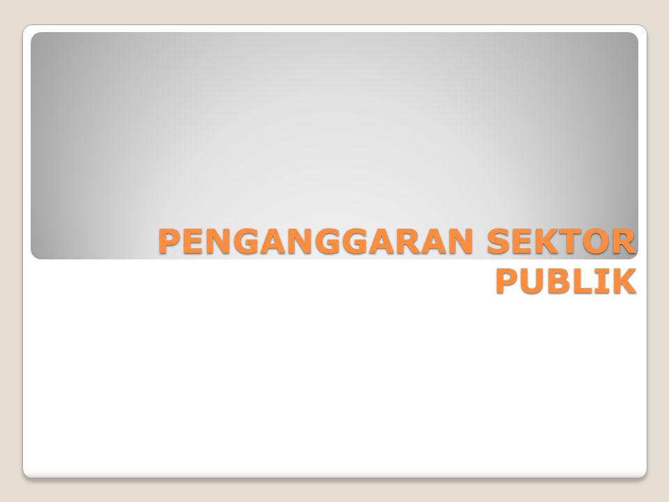 UU RI Nomor 17 Tahun 2004 Pasal 30/31 Presiden/Gubernur/Bupati/Waliko ta menyampaikan rancangan undang-undang tentang pertanggungjawaban pelaksanaan APBN/APBD kepada DPR/DPRD berupa laporan keuangan