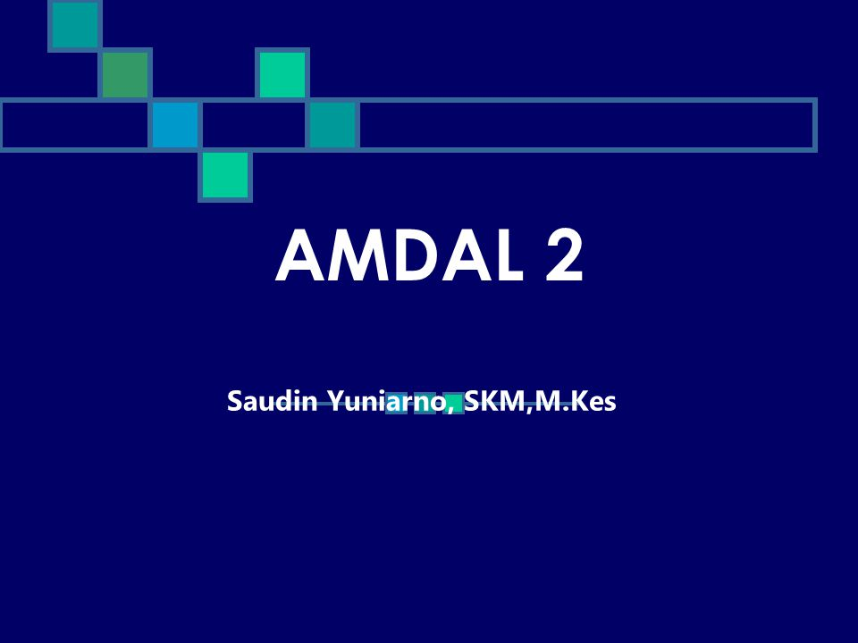 AMDAL 2 Saudin Yuniarno, SKM,M.Kes