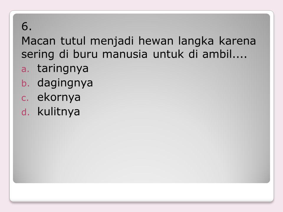 16.Di Way Kambas di Lampung terdapat suaka terhadap hewan....