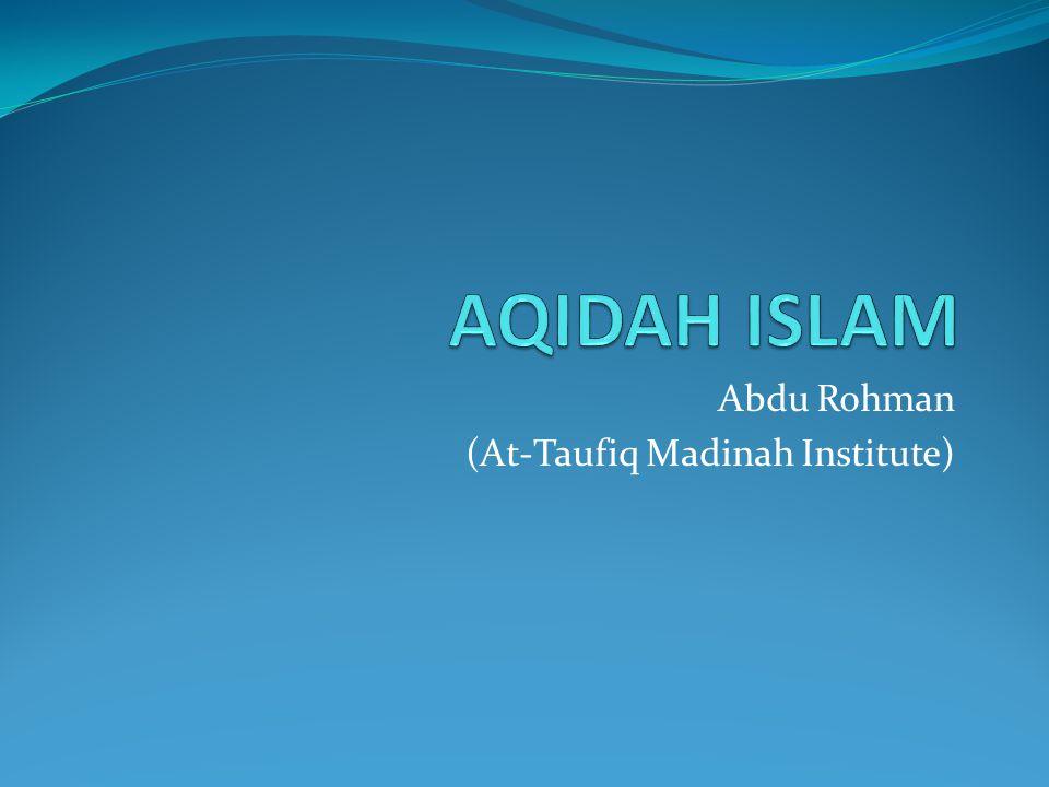 Abdu Rohman (At-Taufiq Madinah Institute)