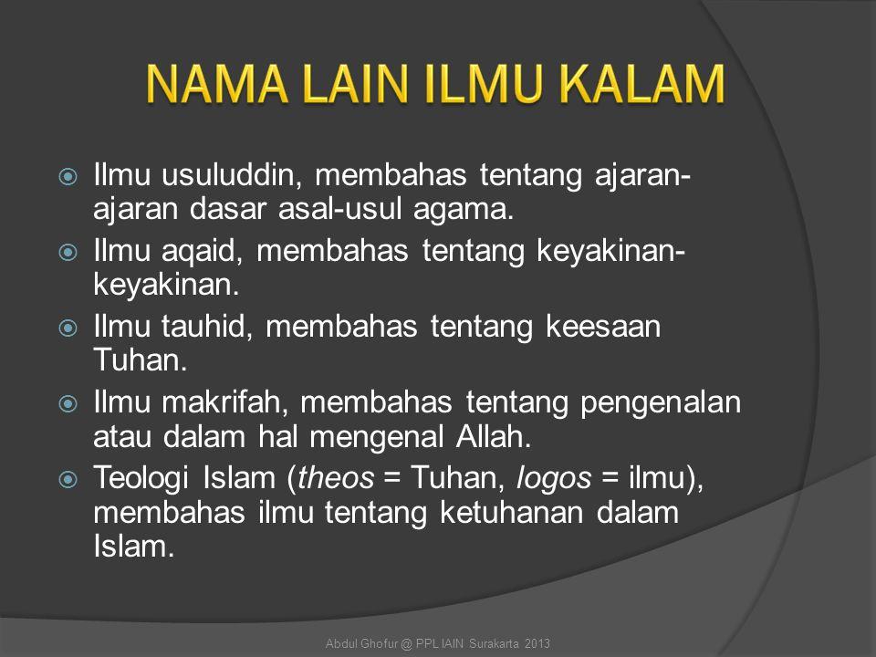  Untuk mengetahui persoalan-persoalan hakikat aqidah yang fundamental yang dihadapi umat Islam.