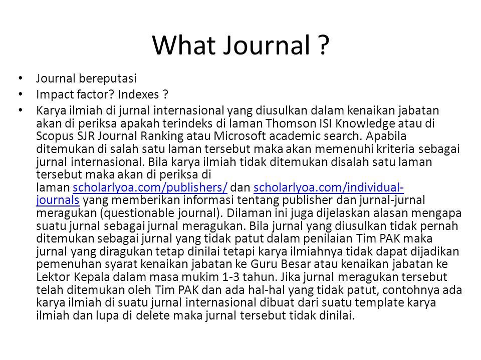 What Journal .Journal bereputasi Impact factor. Indexes .