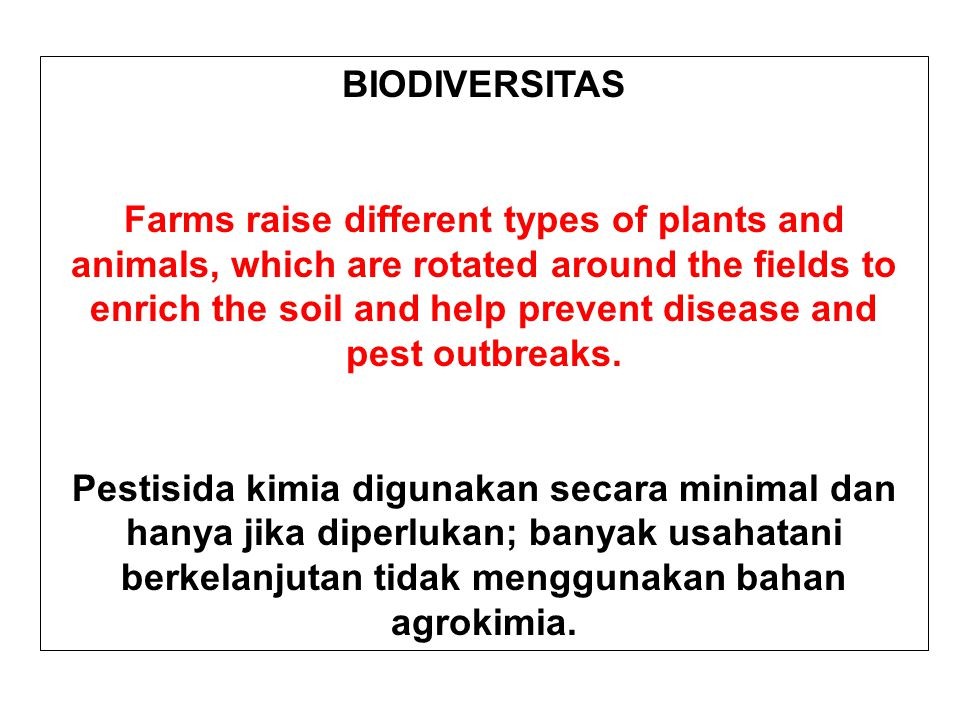 BIODIVERSITAS Farms raise different types of plants and animals, which are rotated around the fields to enrich the soil and help prevent disease and p
