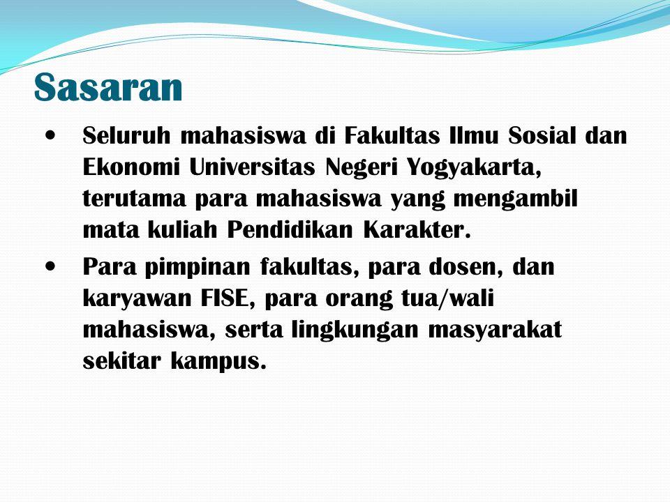 Sasaran Seluruh mahasiswa di Fakultas Ilmu Sosial dan Ekonomi Universitas Negeri Yogyakarta, terutama para mahasiswa yang mengambil mata kuliah Pendid