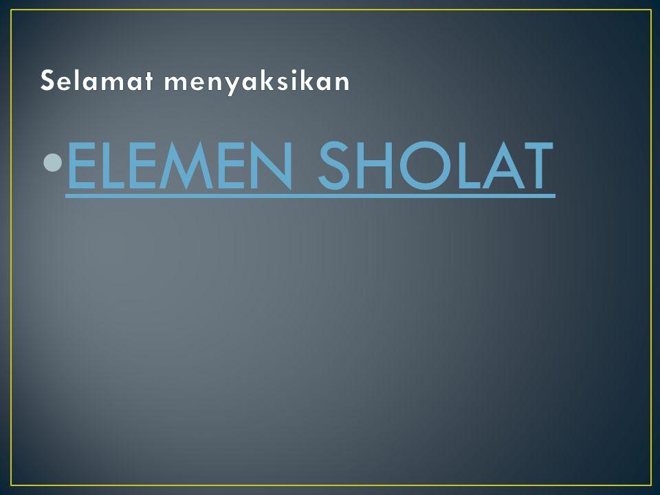 ELEMEN SHOLAT
