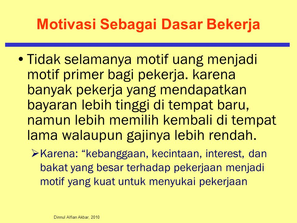 Dinnul Alfian Akbar, 2010 Proses Motivasi