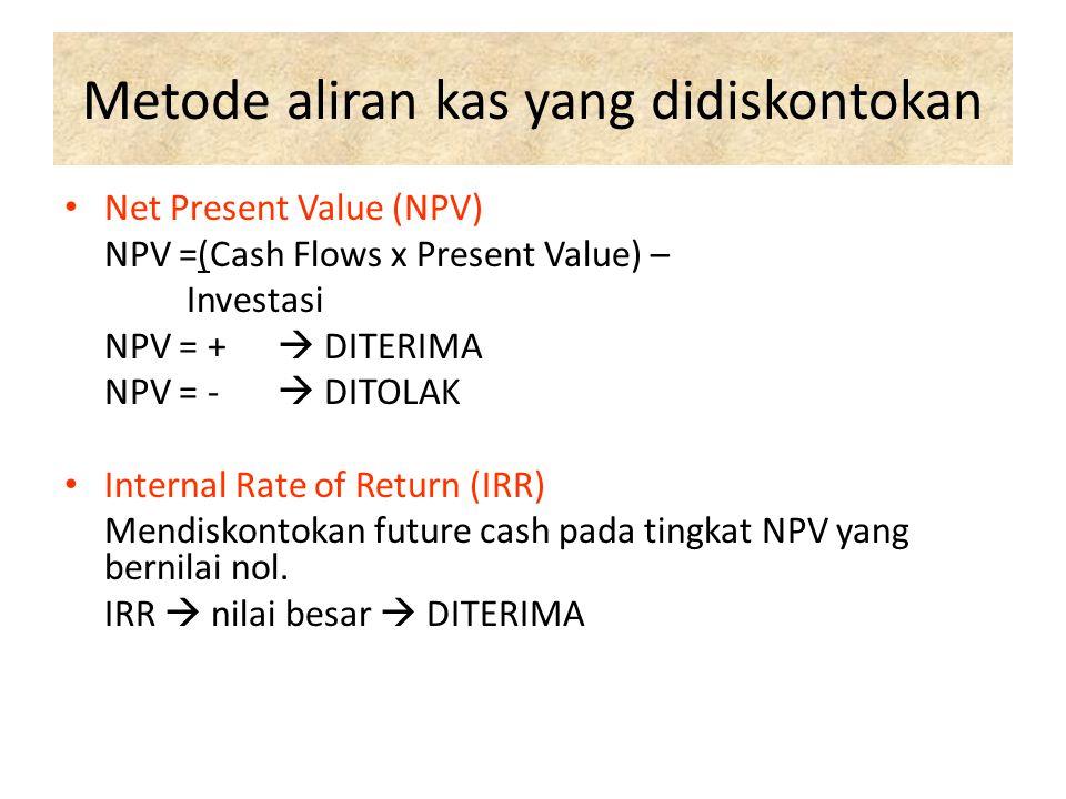 Metode penilaian investasi tradisional RATE OF Return on Capital (ROCE) Roce = Laba Akuntansi Jlh Modal yg diinvestasikan Payback Period (PP) Utk meng