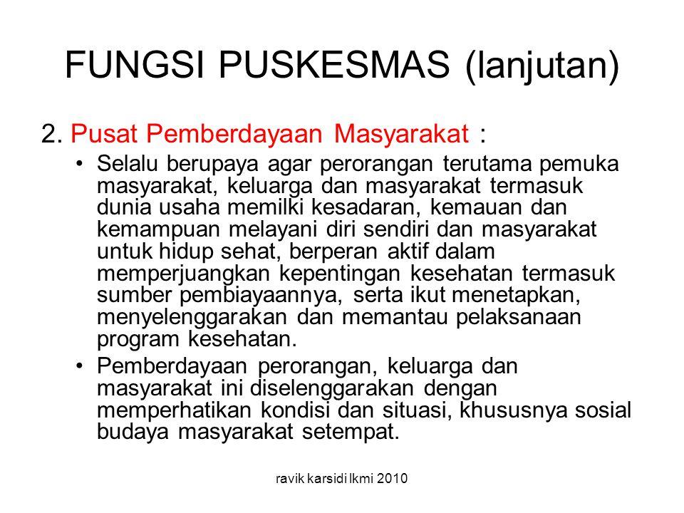 FUNGSI PUSKESMAS (lanjutan) 2.