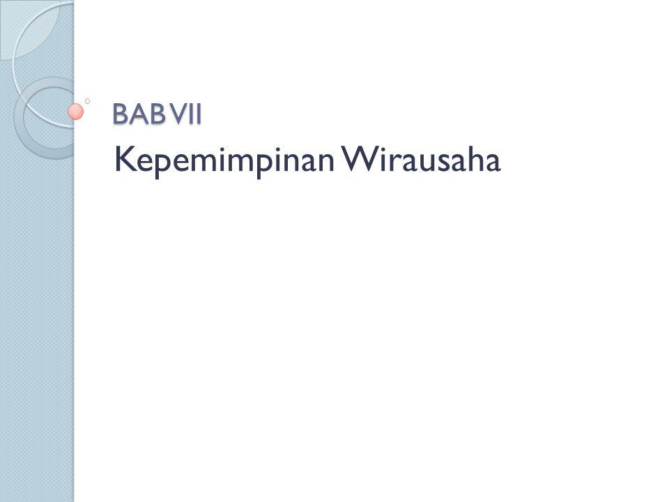 BAB VII Kepemimpinan Wirausaha