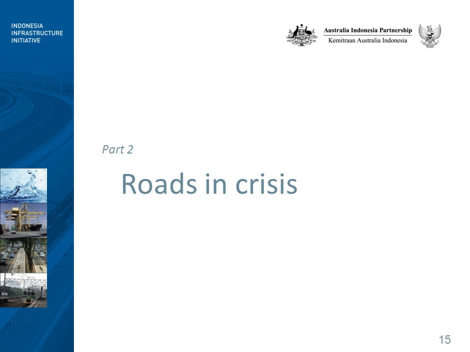 15 Part 2 Roads in crisis