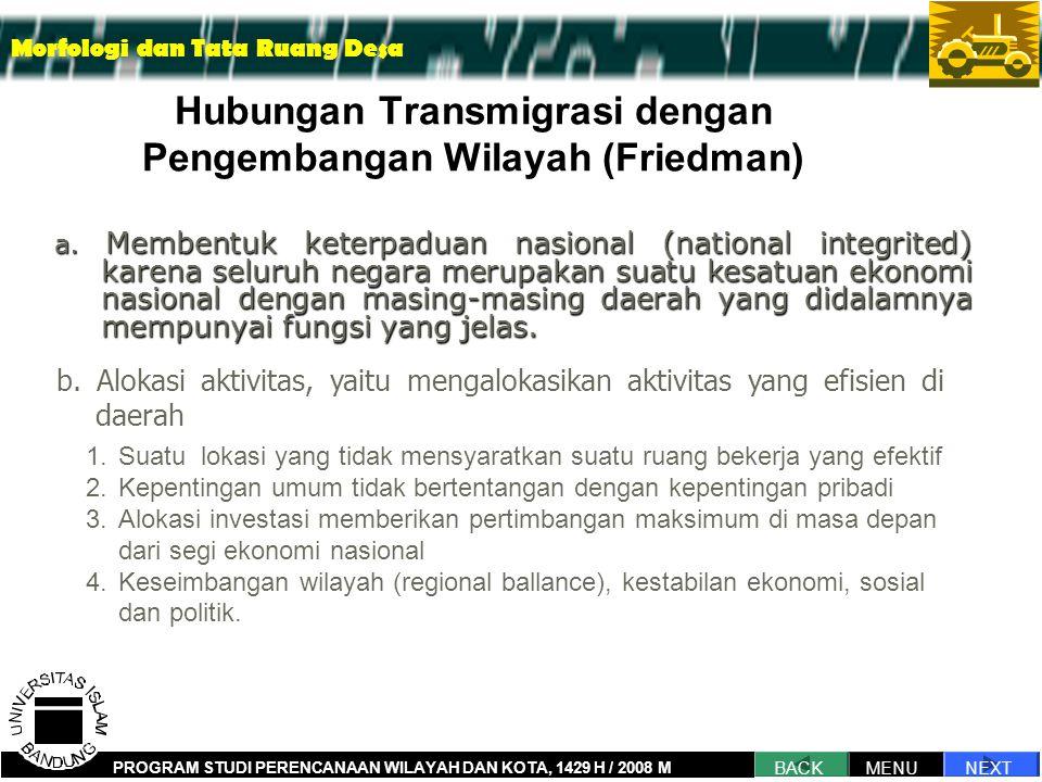 Hubungan Transmigrasi dengan Pengembangan Wilayah (Friedman) a.
