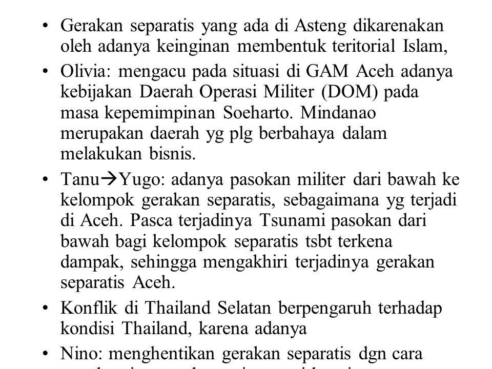 Gerakan separatis yang ada di Asteng dikarenakan oleh adanya keinginan membentuk teritorial Islam, Olivia: mengacu pada situasi di GAM Aceh adanya kebijakan Daerah Operasi Militer (DOM) pada masa kepemimpinan Soeharto.