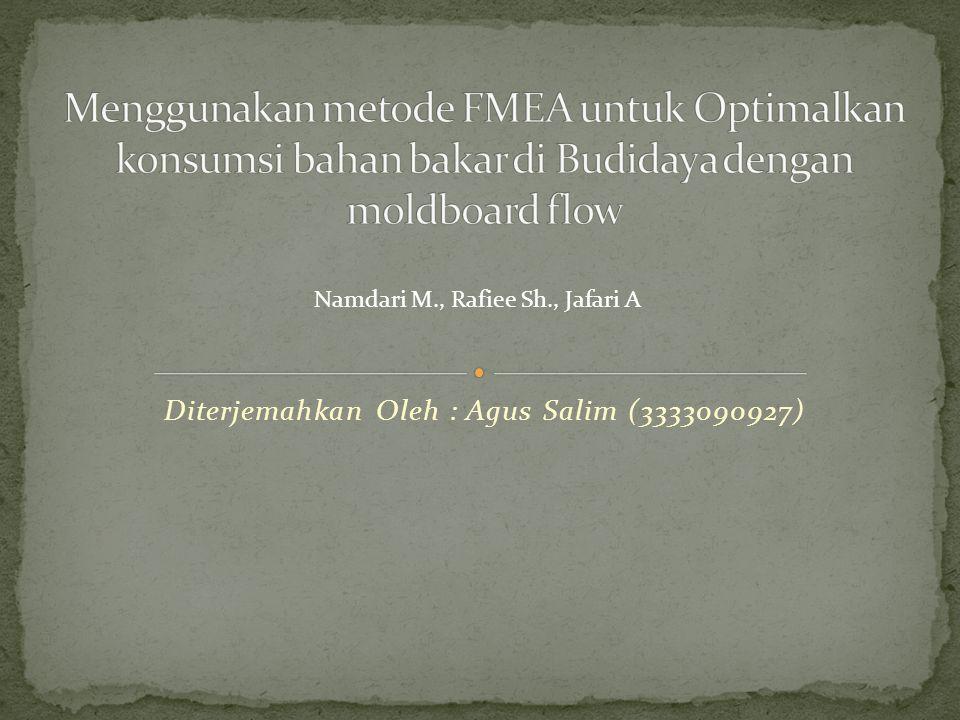 Diterjemahkan Oleh : Agus Salim (3333090927) Namdari M., Rafiee Sh., Jafari A