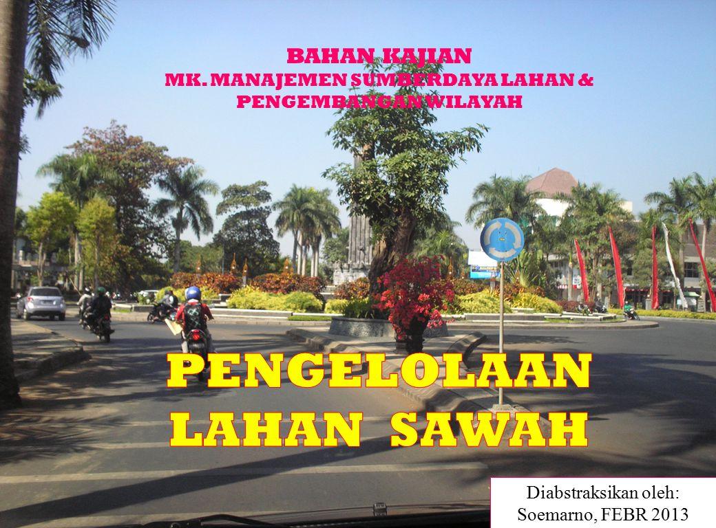 Diabstraksikan oleh: Soemarno, FEBR 2013