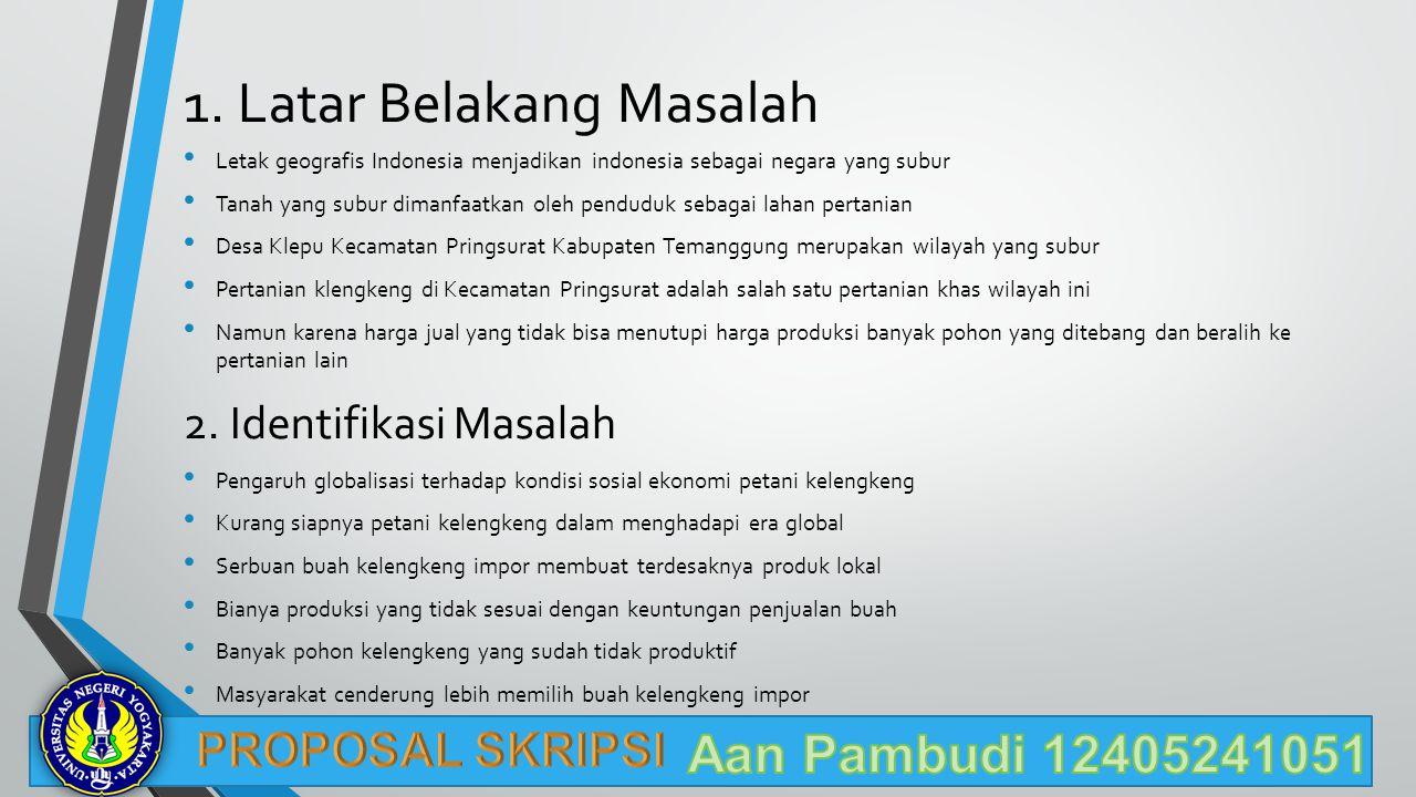 1. Latar Belakang Masalah Letak geografis Indonesia menjadikan indonesia sebagai negara yang subur Tanah yang subur dimanfaatkan oleh penduduk sebagai