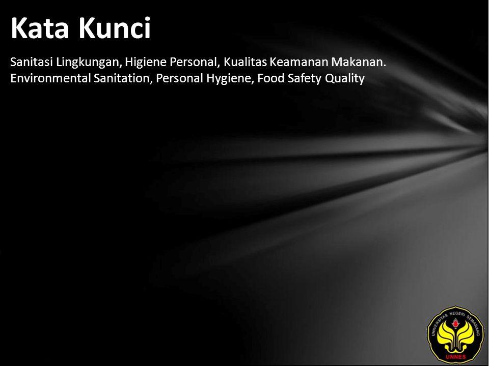 Referensi Alfiah Shinta Suleman, 2008, Hubungan Sanitasi Kantin dan Pelatihan Penjamah Makanan dengan Laik Fisik Tempat Pengolahan Makanan di Universitas X , Jakarta: Skripsi.