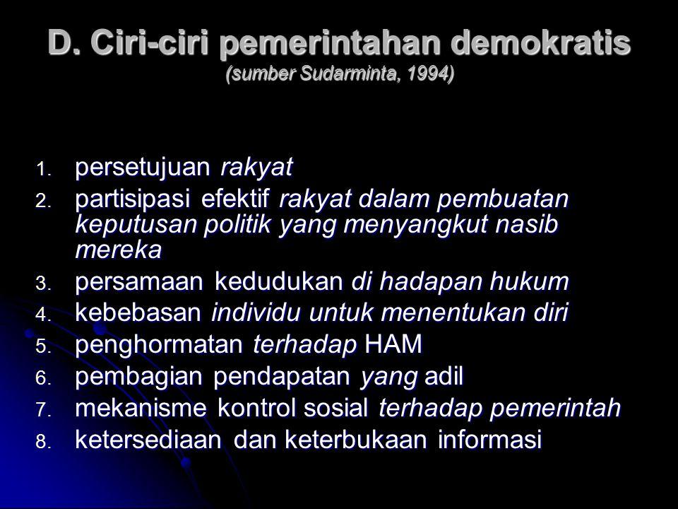 D.Ciri-ciri pemerintahan demokratis (sumber Sudarminta, 1994) 1.