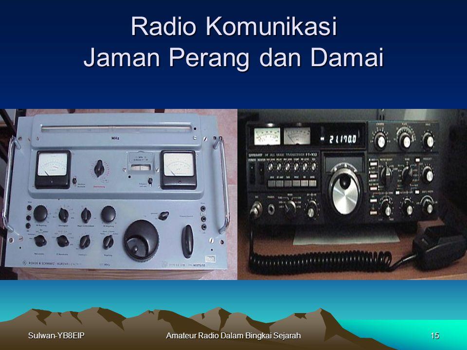 Sulwan-YB8EIPAmateur Radio Dalam Bingkai Sejarah14 Pemancar Mata-Mata