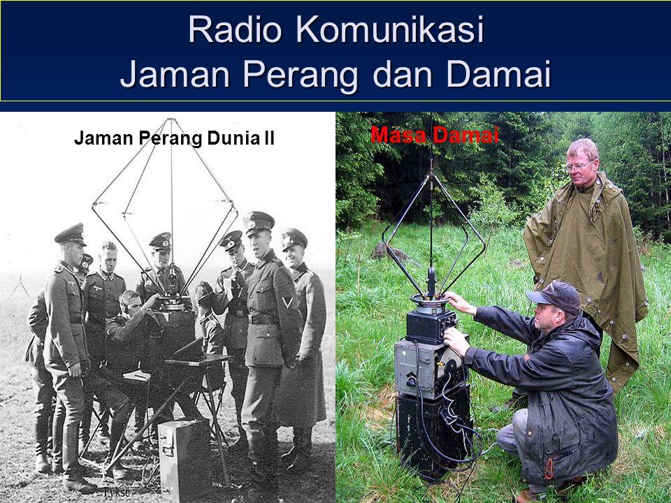 Sulwan-YB8EIPAmateur Radio Dalam Bingkai Sejarah16 Radio Komunikasi Jaman Perang dan Damai