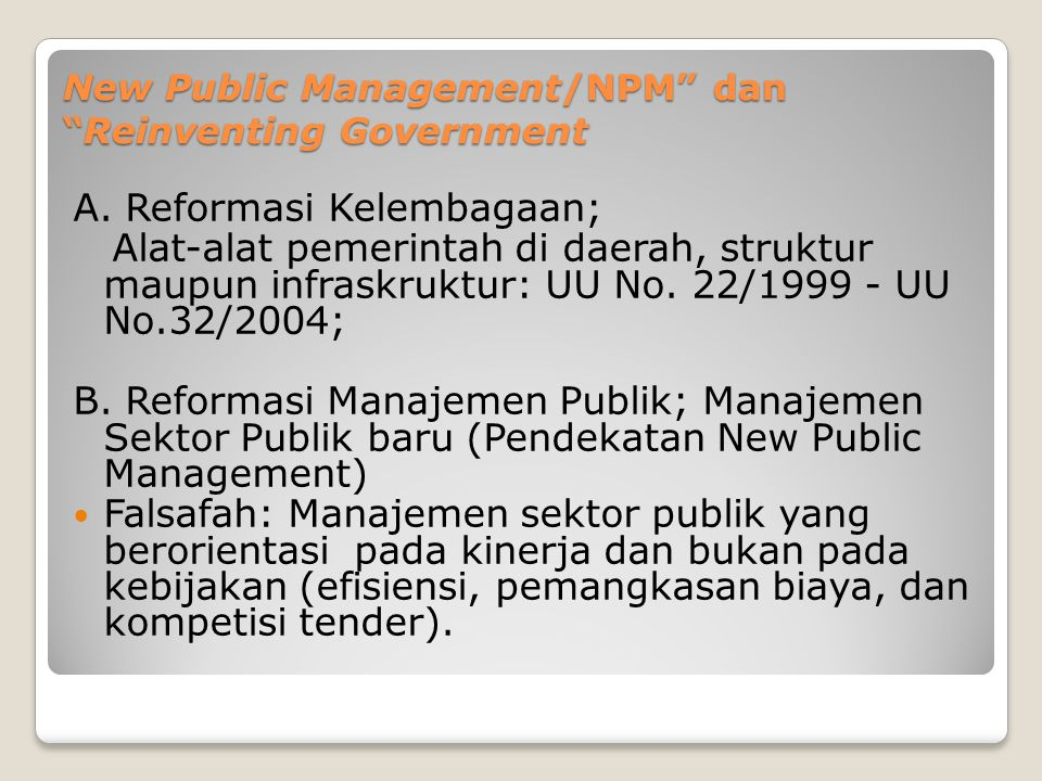 New Public Management/NPM dan Reinventing Government A.