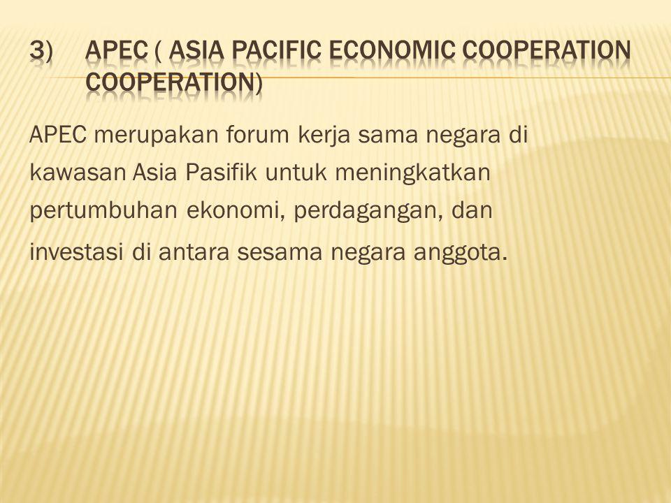 APEC merupakan forum kerja sama negara di kawasan Asia Pasifik untuk meningkatkan pertumbuhan ekonomi, perdagangan, dan investasi di antara sesama negara anggota.