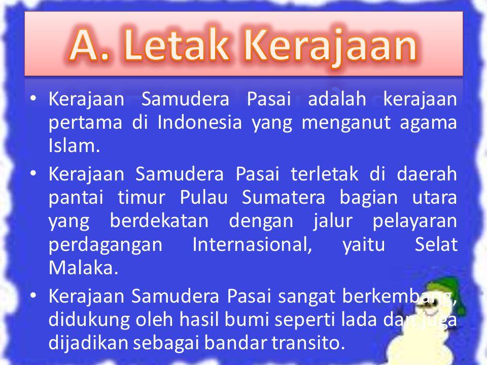 Kerajaan Aceh terletak di Pulau Sumatera bagian utara.