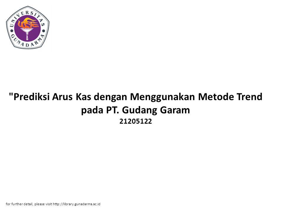 Abstrak ABSTRAK Sanni Meria Samosir 21205122 Prediksi Arus Kas dengan Menggunakan Metode Trend pada PT.