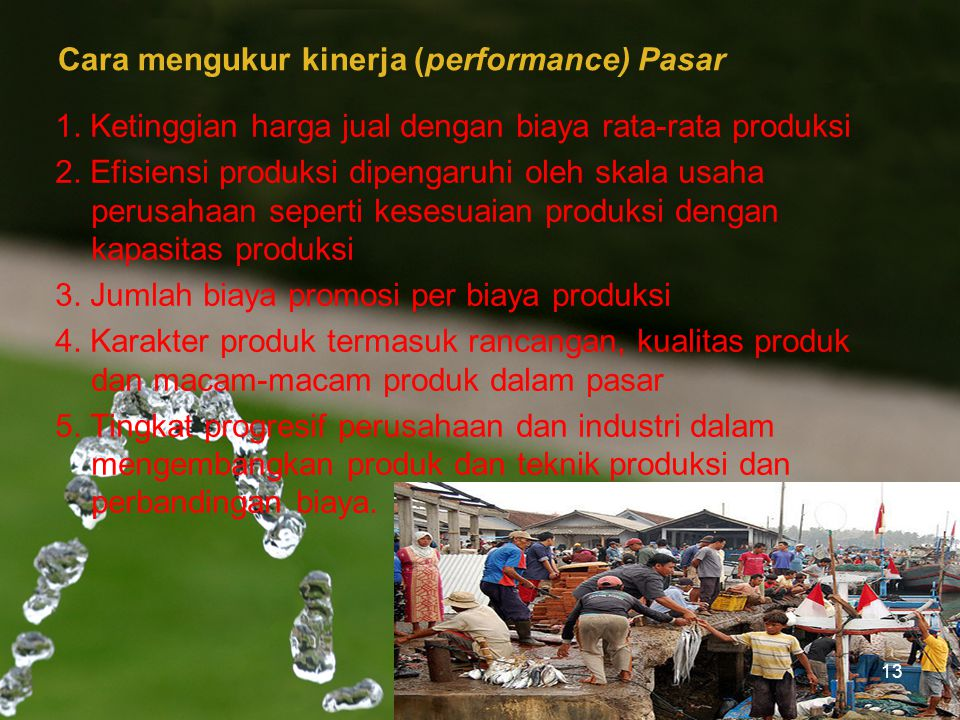 Cara mengukur kinerja (performance) Pasar 1.