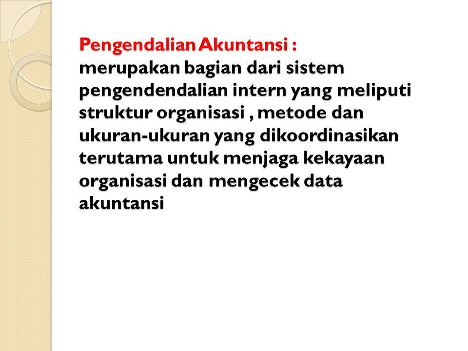 Pengendalian Akuntansi (accounting control) dan Pengendalian Administratif (administrative control)
