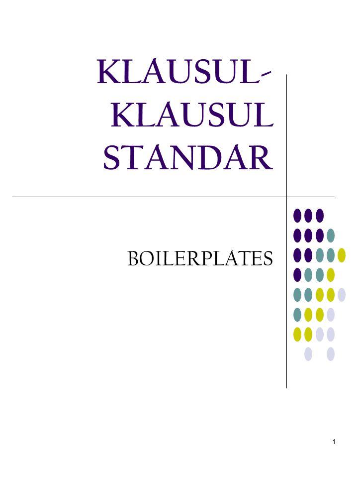 1 KLAUSUL- KLAUSUL STANDAR BOILERPLATES