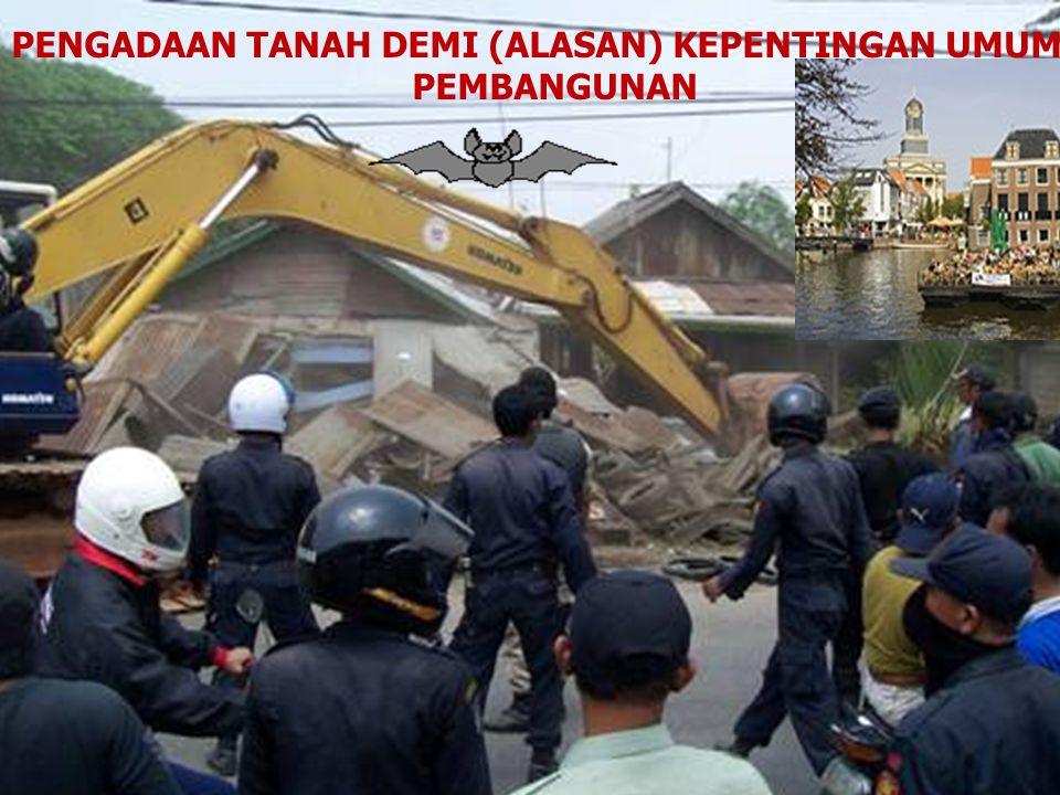 BAHAN PUSTAKA: Oloan Sitorus & HM Zaki Sierrad.,2006., Hukum Agraria Indonesia, Konsep Dasar & Implementasi, Cetakan Pertama, Mitra Kebijakan Tanah In