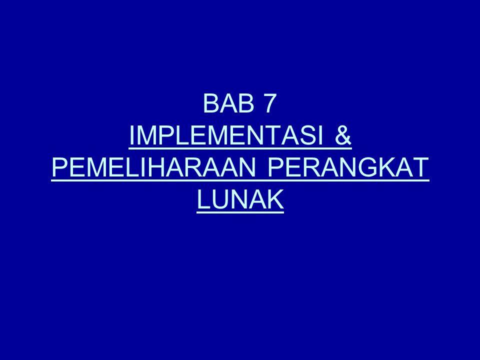 7.1.Implementasi PL  Tahap Pengodean merupakan proses translasi.