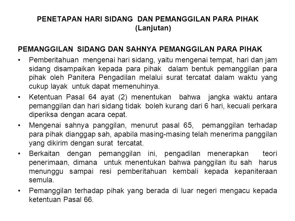 SIDANG PEMERIKSAAN DI MUKA SIDANG SIDANG TERBUKA UNTUK UMUM Prisip ketentuan UU No.