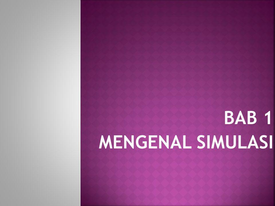 BAB 1 MENGENAL SIMULASI