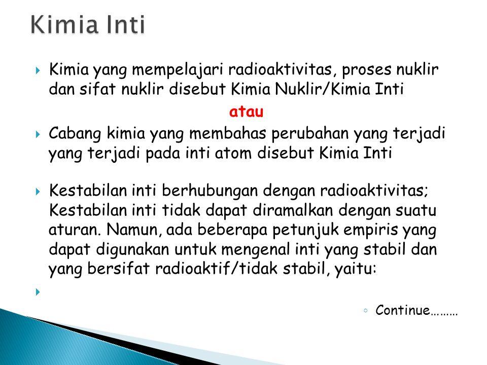 Satuan keradioaktifan dan dosis radiasi Keaktifan suatu zat radioaktif adalah jumlah peluruhan (disintegrasi) per satuan waktu.