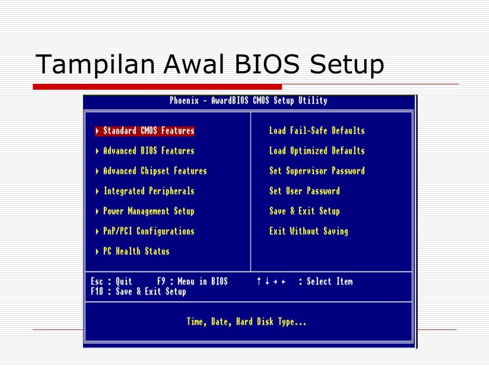 Tampilan Awal BIOS Setup