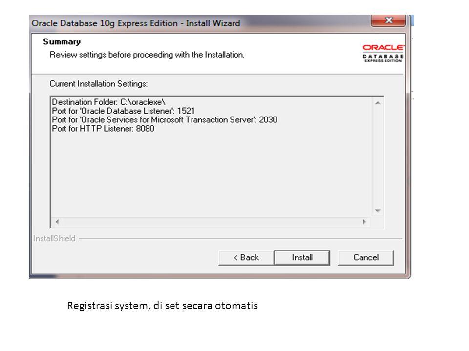 Registrasi system, di set secara otomatis