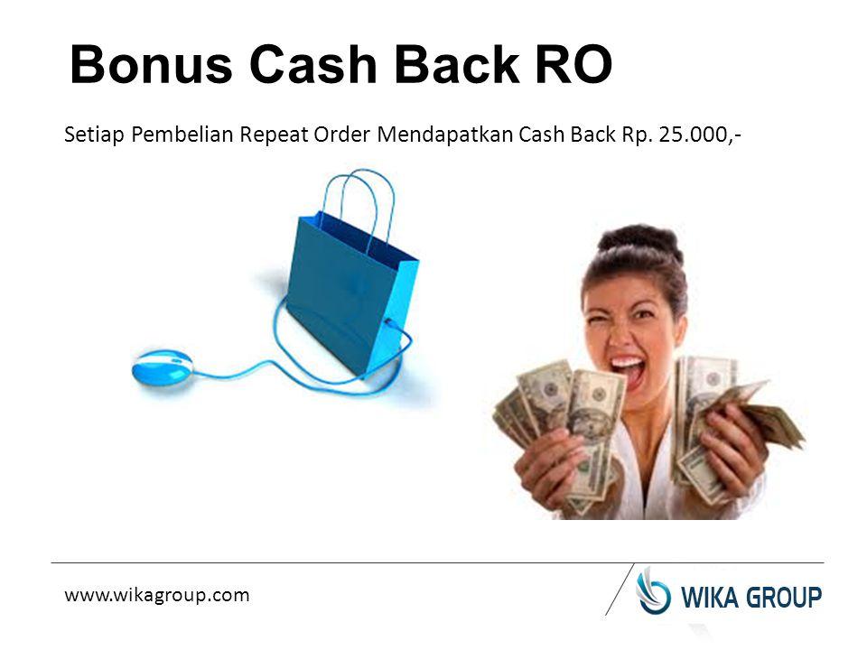 Bonus Cash Back RO Setiap Pembelian Repeat Order Mendapatkan Cash Back Rp.