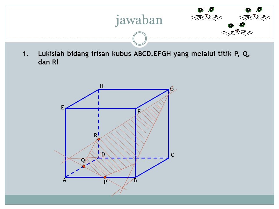 2.Diketahui sebuah kubus ABCD.EFGH titik P pada pertengahan AE.