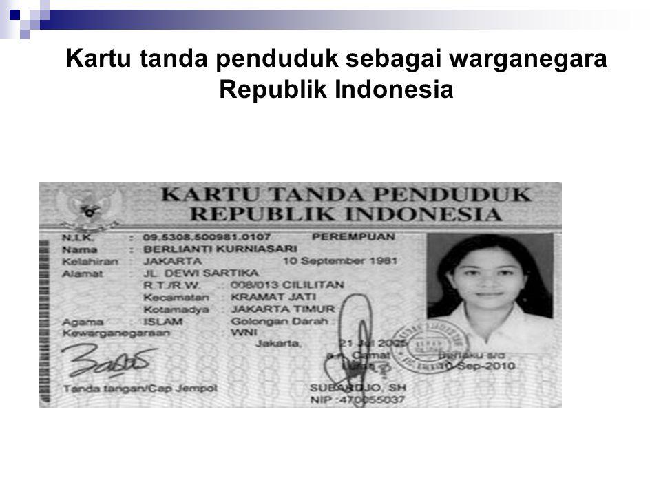 Kartu tanda penduduk sebagai warganegara Republik Indonesia